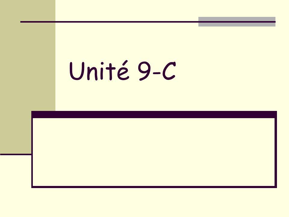 Unité 9-C