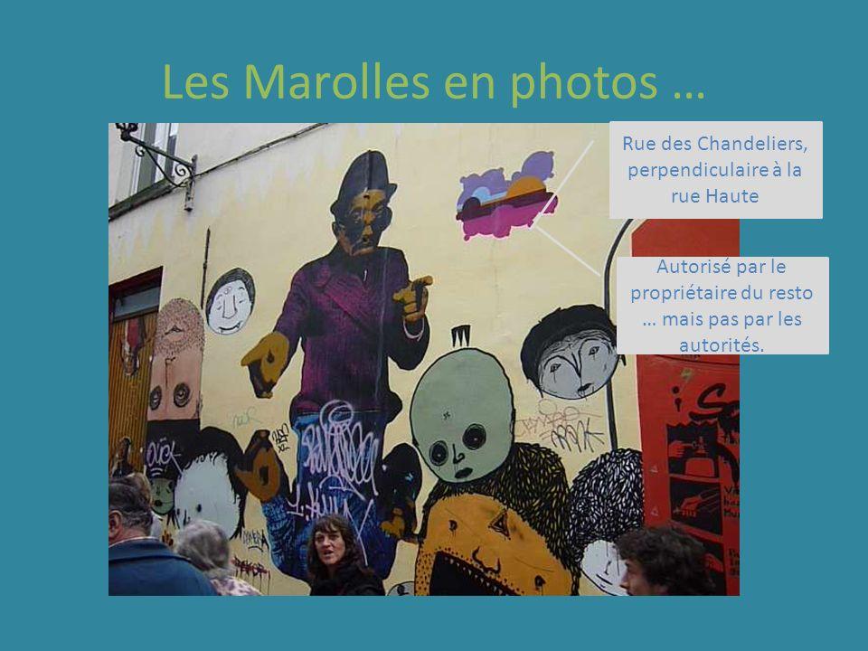 Les Marolles en photos … Rue des Chandeliers, perpendiculaire à la rue Haute Autorisé par le propriétaire du resto … mais pas par les autorités.