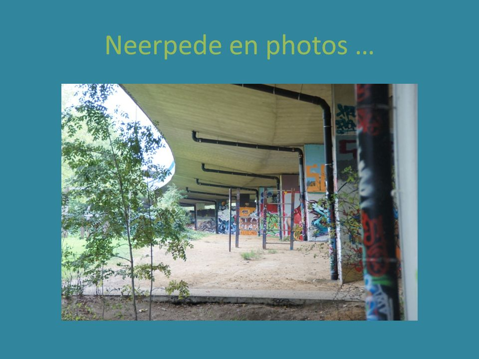 Neerpede en photos …