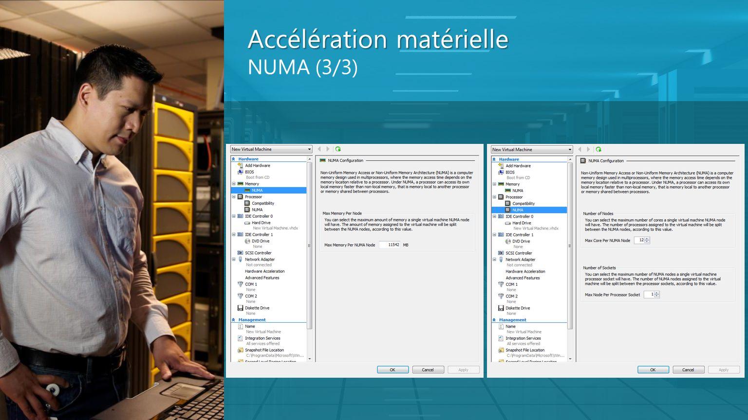 Accélération matérielle Accélération matérielle NUMA (3/3)