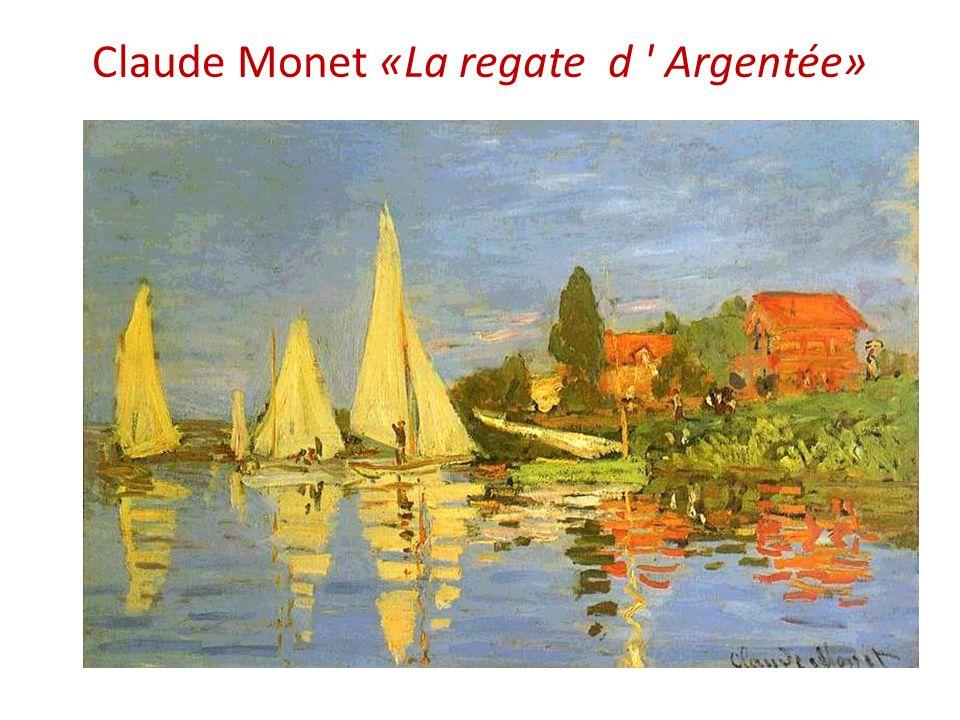 Claude Monet «La regate d ' Argentée»