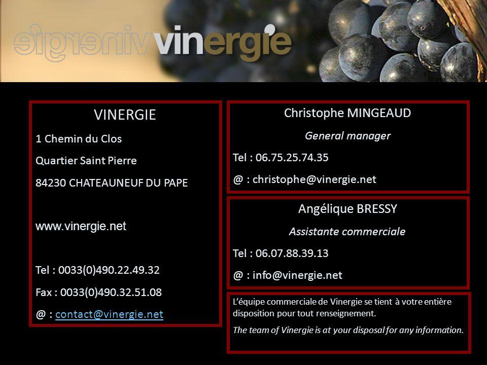 VINERGIE 1 Chemin du Clos Quartier Saint Pierre 84230 CHATEAUNEUF DU PAPE www.vinergie.net Tel : 0033(0)490.22.49.32 Fax : 0033(0)490.32.51.08 @ : con