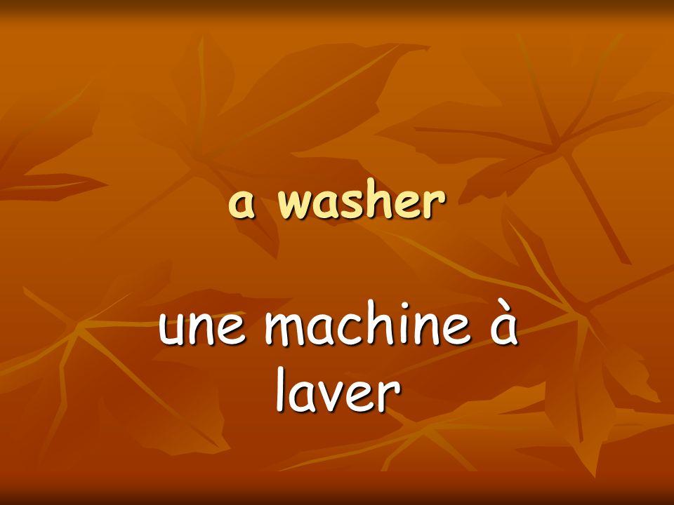 a washer une machine à laver