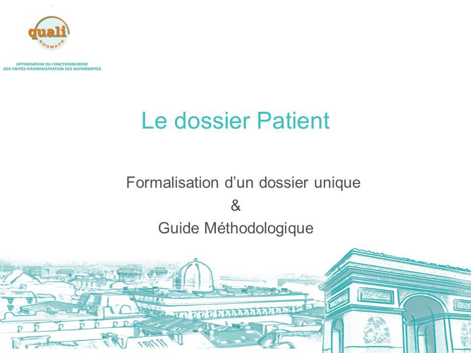 Le dossier Patient Formalisation dun dossier unique & Guide Méthodologique