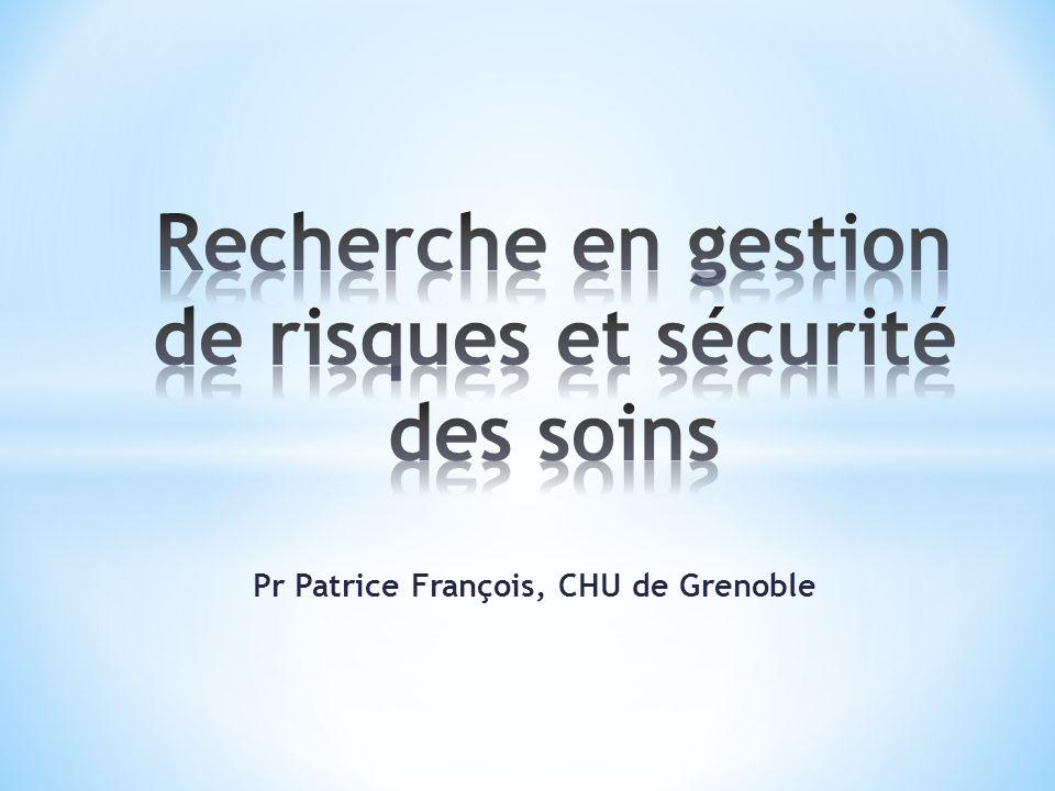 Pr Patrice François, CHU de Grenoble