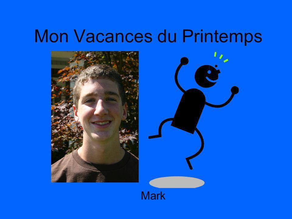 Mon Vacances du Printemps Mark