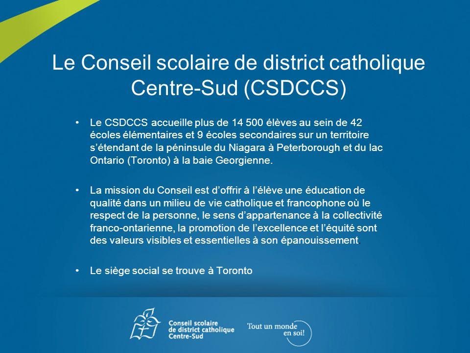 Le Conseil scolaire de district catholique Centre-Sud (CSDCCS) Le CSDCCS accueille plus de 14 500 élèves au sein de 42 écoles élémentaires et 9 écoles