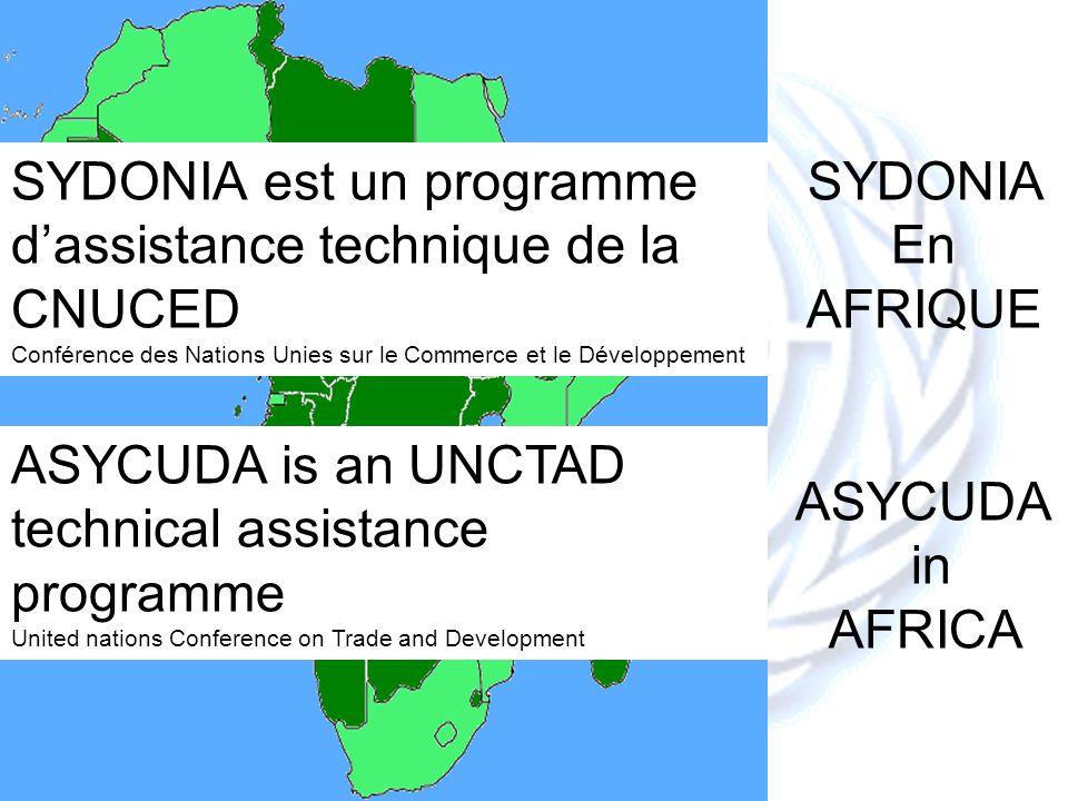 CNUCED-UNCTAD - Dakar- 5 Novembre 2008 Le Guichet Unique du Commerce International SYDONIA est fondé sur plus de 25 ans de modernisation et dinformatisation douanières Quels sont les objectifs .