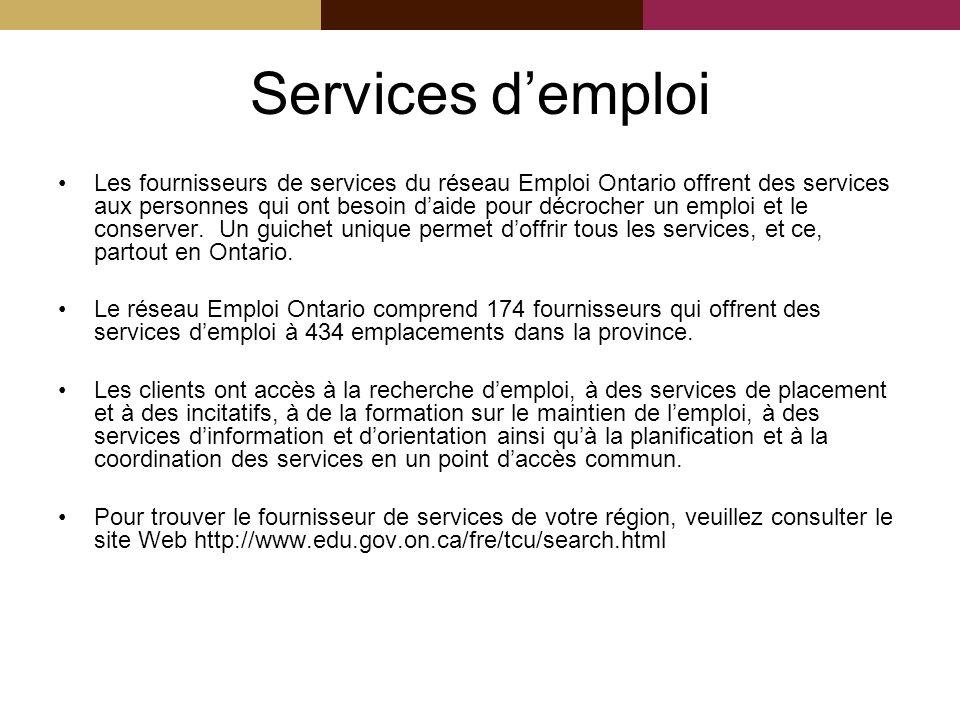 Services demploi Les fournisseurs de services du réseau Emploi Ontario offrent des services aux personnes qui ont besoin daide pour décrocher un emploi et le conserver.