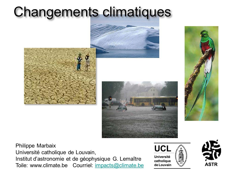 www.astr.ucl.ac.be impacts@climate.be UCL Contribution anthropique aux changements climatiques Temps (avant 2005) Dioxyde de carbone (CO 2, parties par million dans lair) Le CO 2 est le principal gaz à effet de serre affecté par les activités humaines (suivent : méthane, N 2 O, gaz fluorés) Source : GIEC 2007 IPCC (Intergouvernemental Panel on Climate Change, 2007)