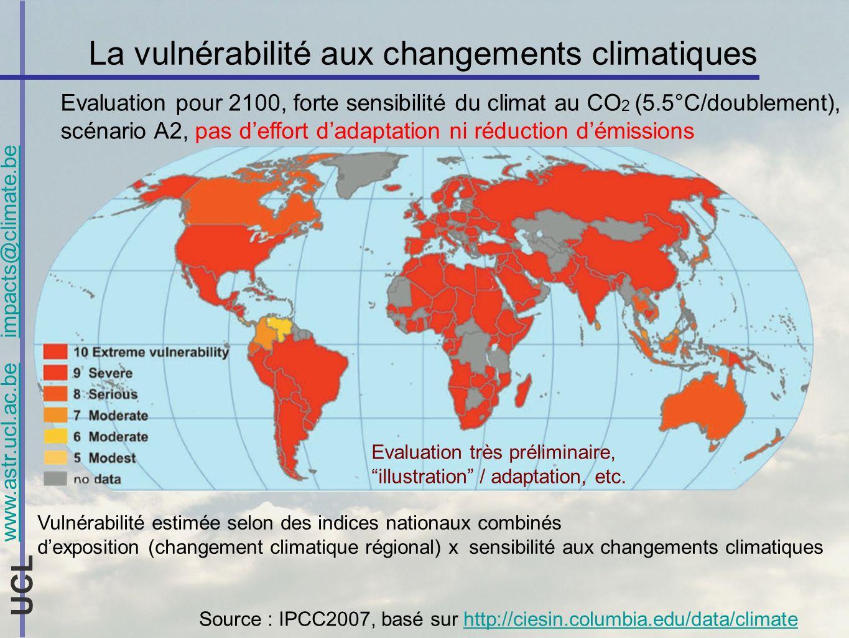 www.astr.ucl.ac.be impacts@climate.be UCL La vulnérabilité aux changements climatiques Evaluation pour 2100, forte sensibilité du climat au CO 2 (5.5°C/doublement), scénario A2, pas deffort dadaptation ni réduction démissions Vulnérabilité estimée selon des indices nationaux combinés dexposition (changement climatique régional) x sensibilité aux changements climatiques Source : IPCC2007, basé sur http://ciesin.columbia.edu/data/climatehttp://ciesin.columbia.edu/data/climate Evaluation très préliminaire, illustration / adaptation, etc.