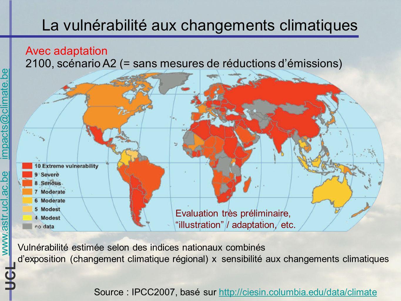 www.astr.ucl.ac.be impacts@climate.be UCL La vulnérabilité aux changements climatiques Avec adaptation 2100, scénario A2 (= sans mesures de réductions