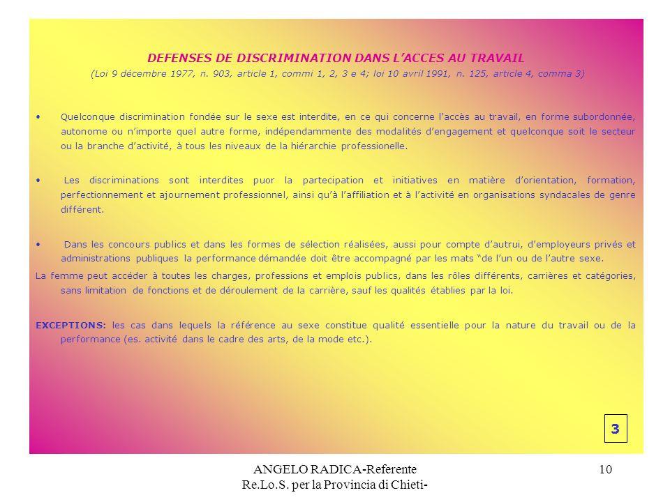 ANGELO RADICA-Referente Re.Lo.S. per la Provincia di Chieti- 10 DEFENSES DE DISCRIMINATION DANS LACCES AU TRAVAIL (Loi 9 décembre 1977, n. 903, articl