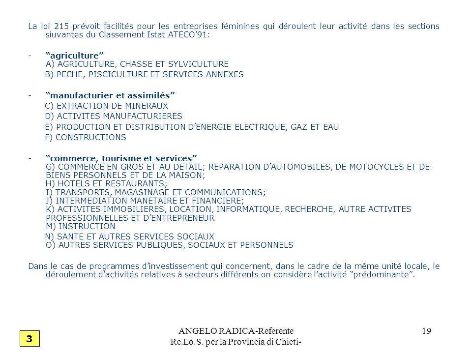 ANGELO RADICA-Referente Re.Lo.S. per la Provincia di Chieti- 19 La loi 215 prévoit facilités pour les entreprises féminines qui déroulent leur activit