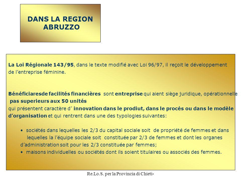 ANGELO RADICA-Referente Re.Lo.S. per la Provincia di Chieti- 20 DANS LA REGION ABRUZZO La Loi Régionale 143/95, dans le texte modifié avec Loi 96/97,
