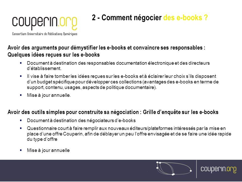 Avoir des outils simples pour construite sa négociation : Grille denquête sur les e-books Document à destination des négociateurs de-books Questionnai