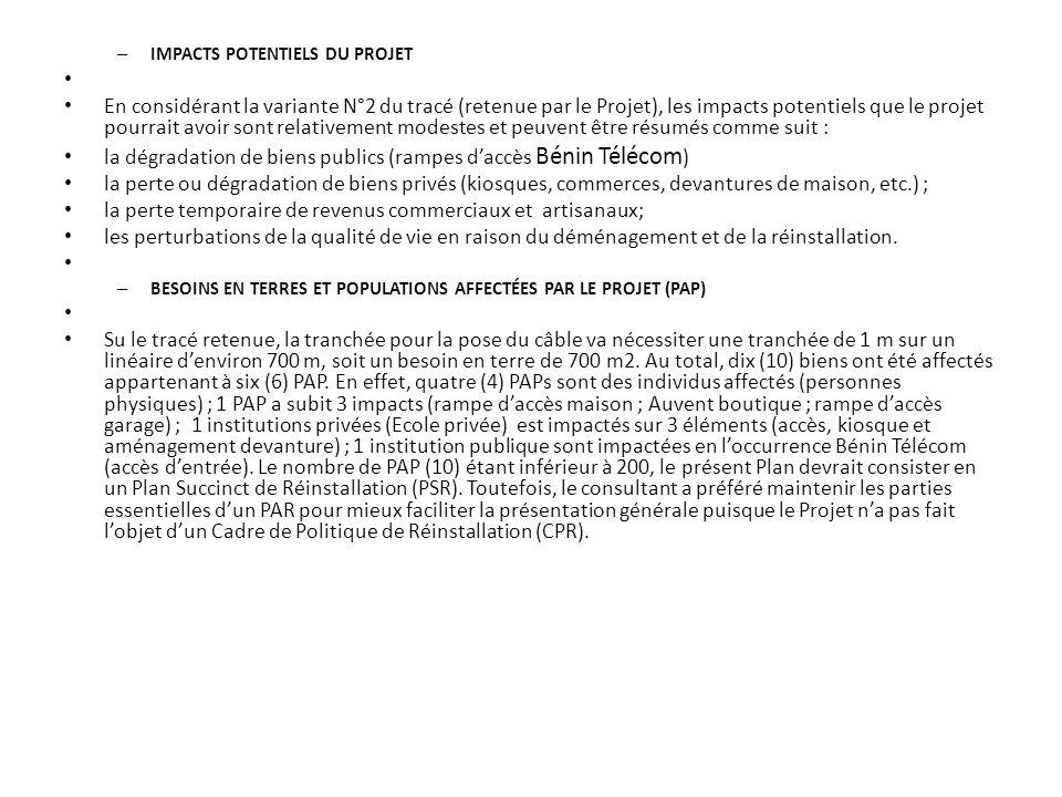 – IMPACTS POTENTIELS DU PROJET En considérant la variante N°2 du tracé (retenue par le Projet), les impacts potentiels que le projet pourrait avoir so