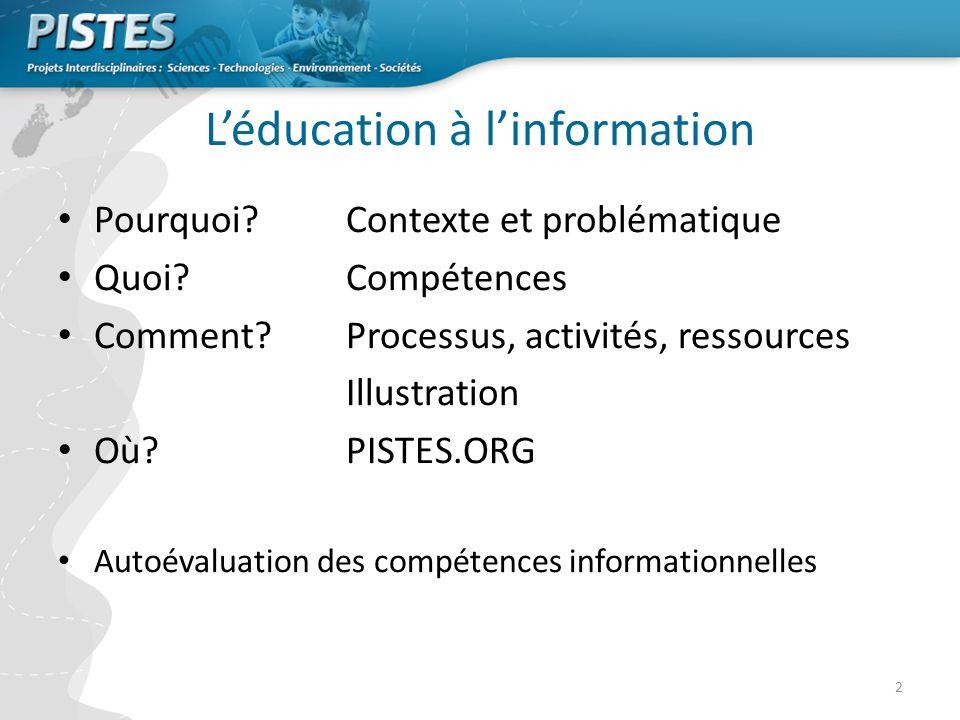 2 Léducation à linformation Pourquoi.