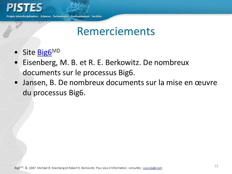 31 Remerciements Site Big6 MDBig6 Eisenberg, M.B.