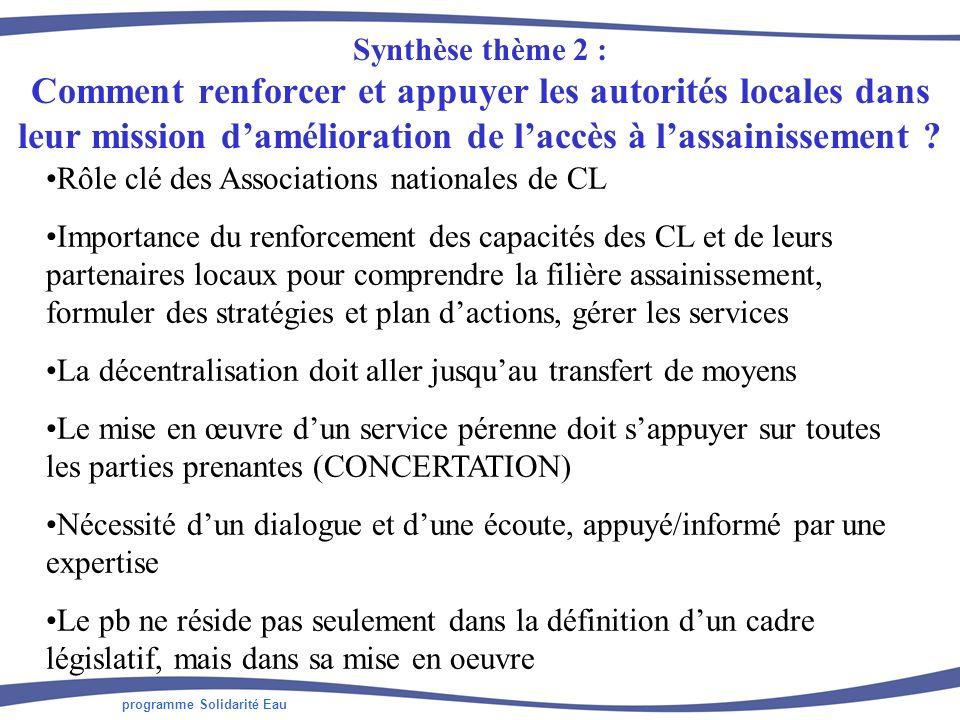 programme Solidarité Eau Synthèse thème 2 : Comment renforcer et appuyer les autorités locales dans leur mission damélioration de laccès à lassainisse