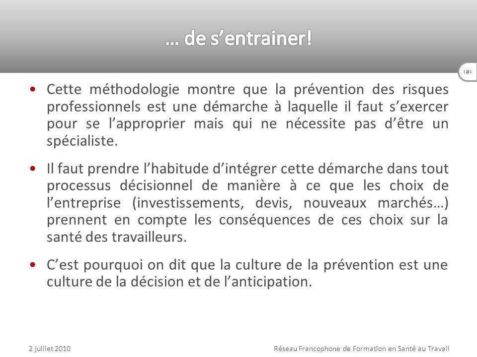 23 Cette méthodologie montre que la prévention des risques professionnels est une démarche à laquelle il faut sexercer pour se lapproprier mais qui ne