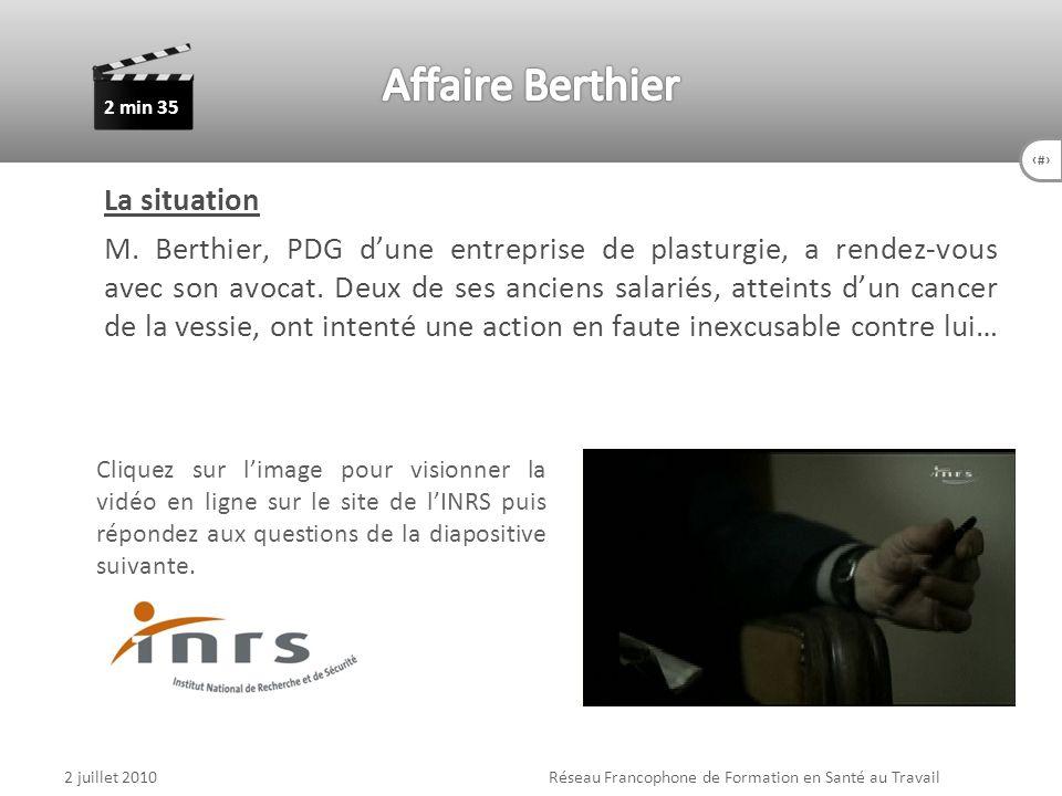 60 La situation M. Berthier, PDG dune entreprise de plasturgie, a rendez-vous avec son avocat. Deux de ses anciens salariés, atteints dun cancer de la