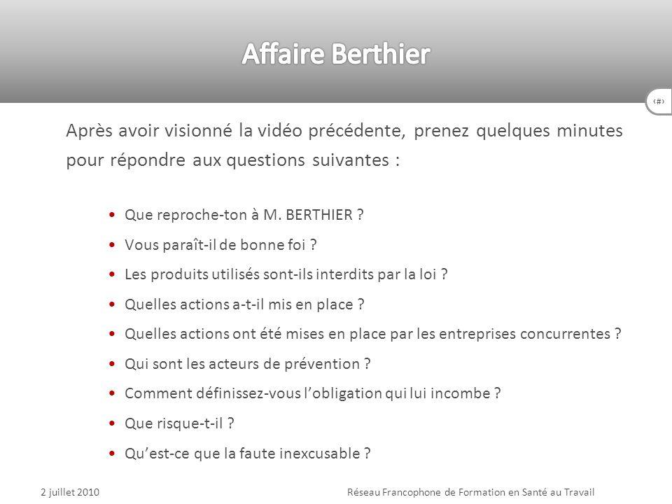 61 Après avoir visionné la vidéo précédente, prenez quelques minutes pour répondre aux questions suivantes : Que reproche-ton à M. BERTHIER ? Vous par