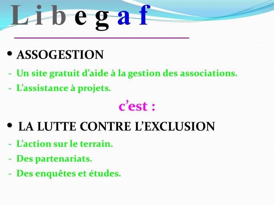 L i b e g a f ASSOGESTION - Un site gratuit daide à la gestion des associations.