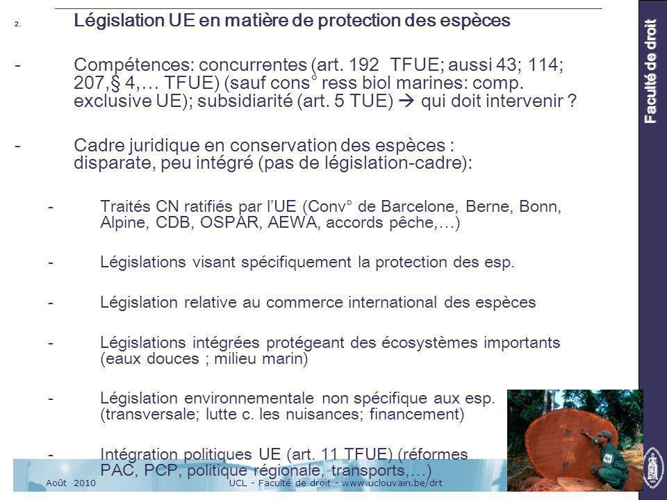 UCL - Faculté de droit - www.uclouvain.be/drtAoût 2010 Faculté de droit 2.