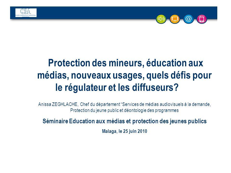 Protection des mineurs, éducation aux médias, nouveaux usages, quels défis pour le régulateur et les diffuseurs? Anissa ZEGHLACHE, Chef du département
