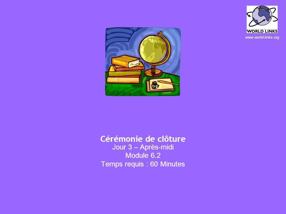 www.world-links.org Évaluation de la session Jour 3 – Après-midi Module 6.1 Temps requis : 60 Minutes