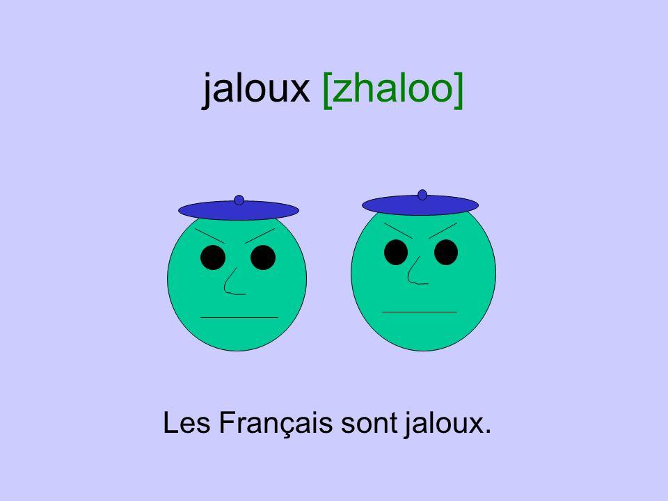 jalouse [zhalooz] La femme à droite est jalouse de la femme à gauche.