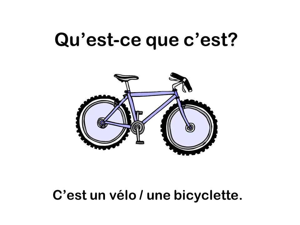 Quest-ce que cest Cest un vélo / une bicyclette.
