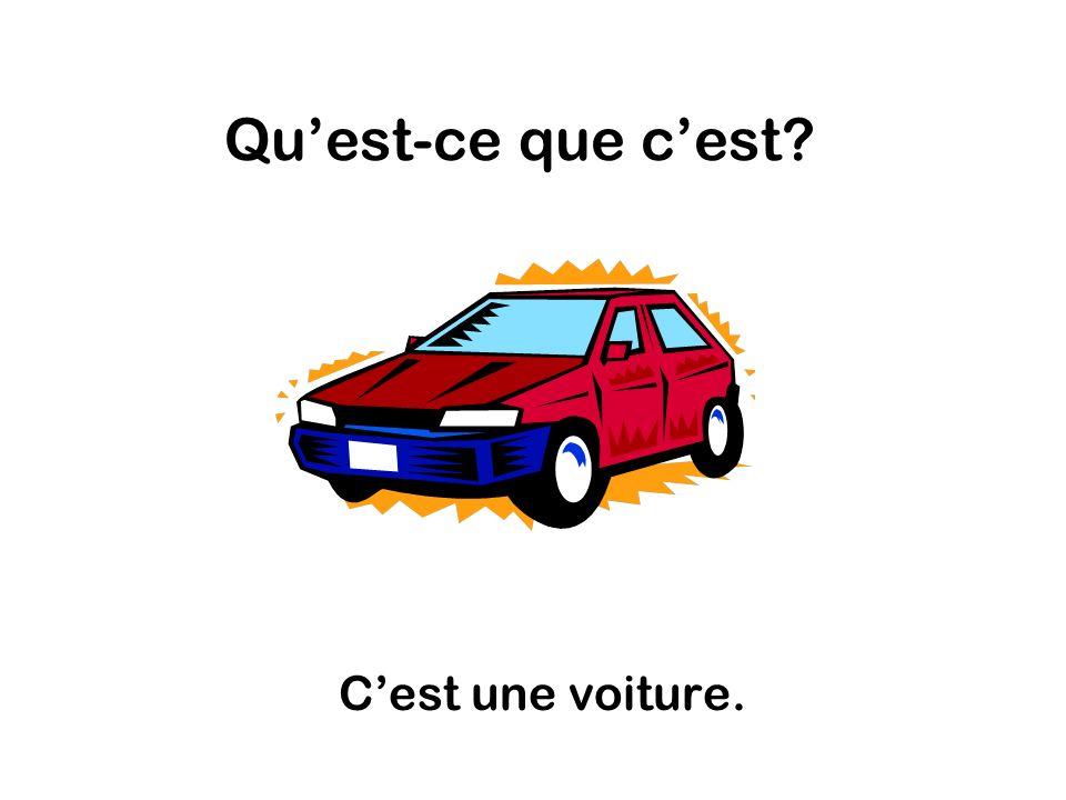 Quest-ce que cest Cest une voiture.