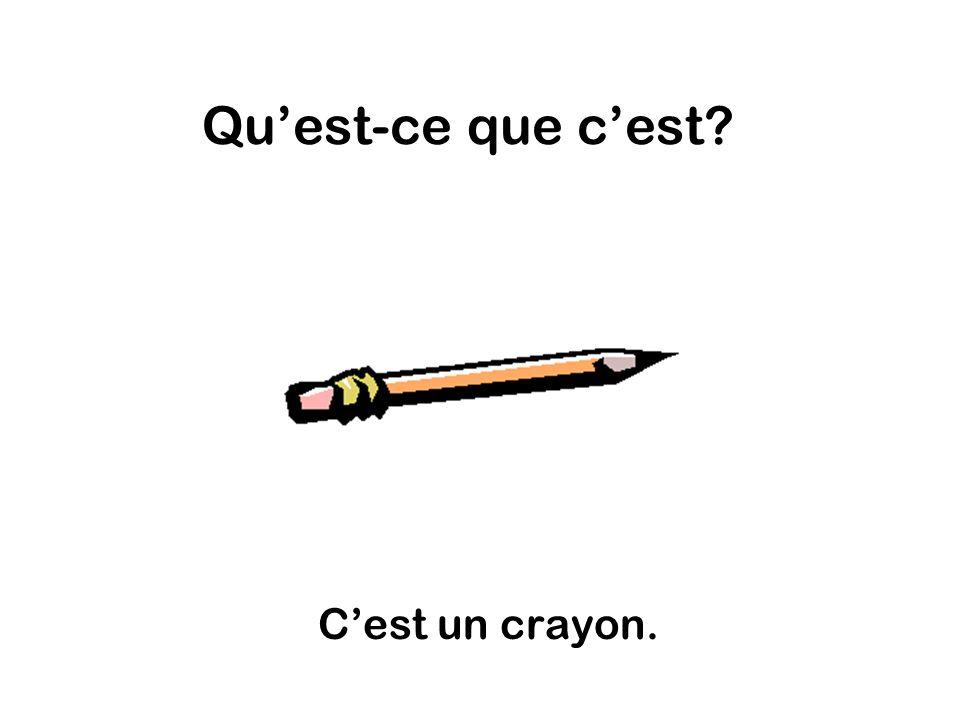 Quest-ce que cest Cest un crayon.