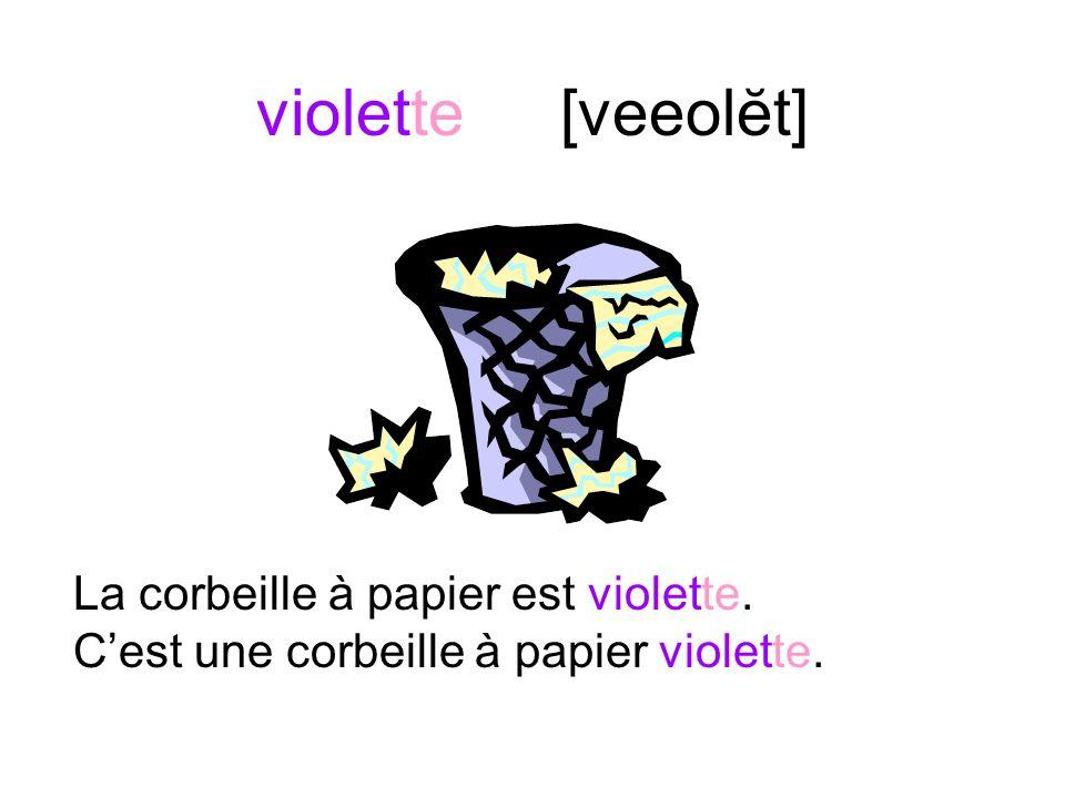 violet [veeolay] Le pastel est violet. Cest un pastel violet.