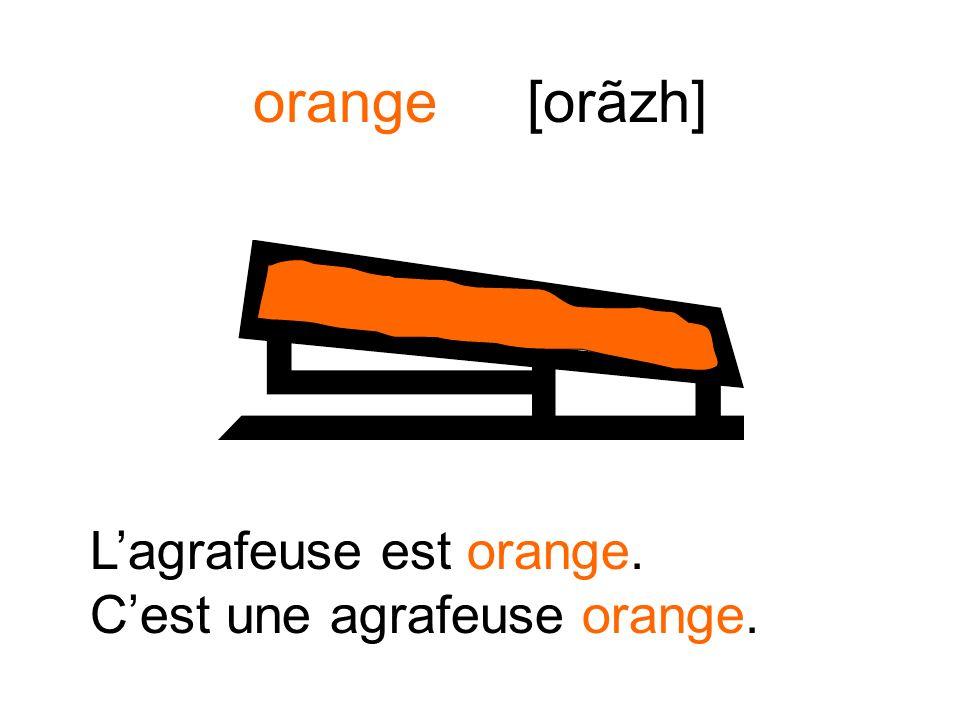 orange [orãzh] Le pastel est orange. Cest un pastel orange.