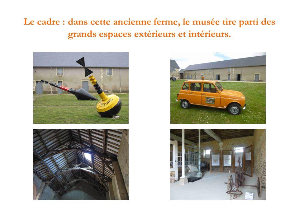 Le cadre : dans cette ancienne ferme, le musée tire parti des grands espaces extérieurs et intérieurs.