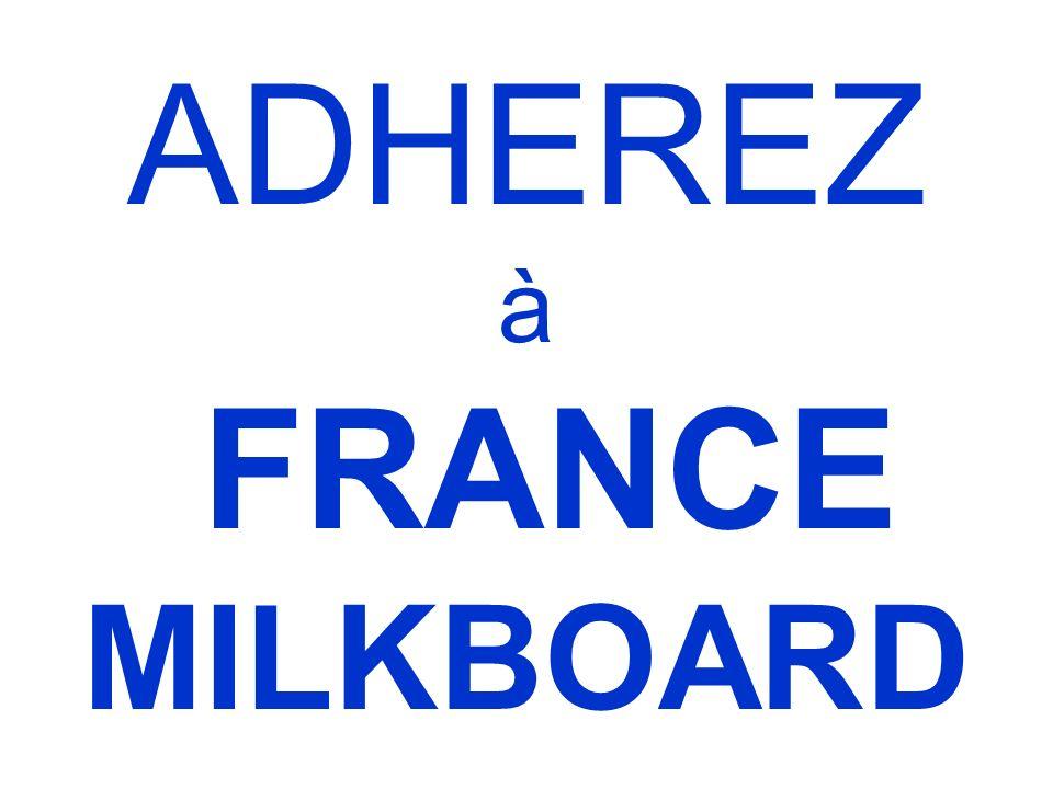 ADHEREZ à FRANCE MILKBOARD