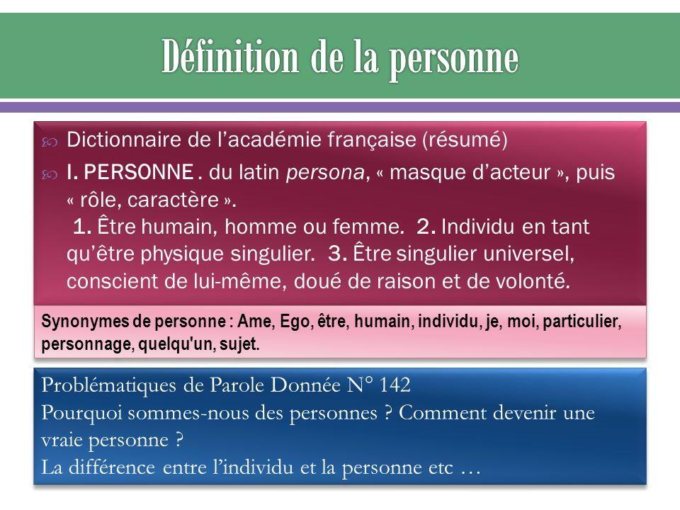 Dictionnaire de lacadémie française (résumé) I. PERSONNE.