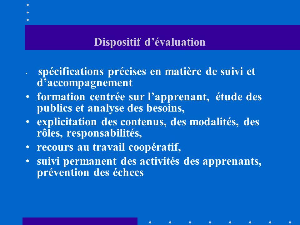 Dispositif dévaluation spécifications précises en matière de suivi et daccompagnement formation centrée sur lapprenant, étude des publics et analyse d