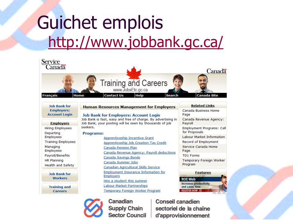 Guichet emplois http://www.jobbank.gc.ca/ http://www.jobbank.gc.ca/