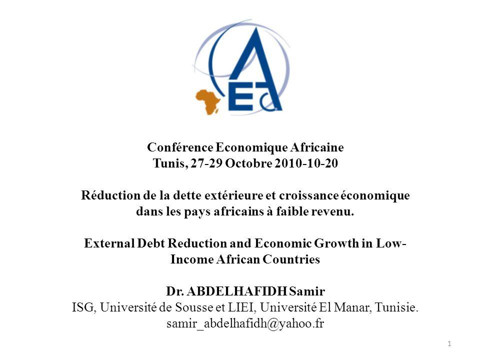 Conférence Economique Africaine Tunis, 27-29 Octobre 2010-10-20 Réduction de la dette extérieure et croissance économique dans les pays africains à fa