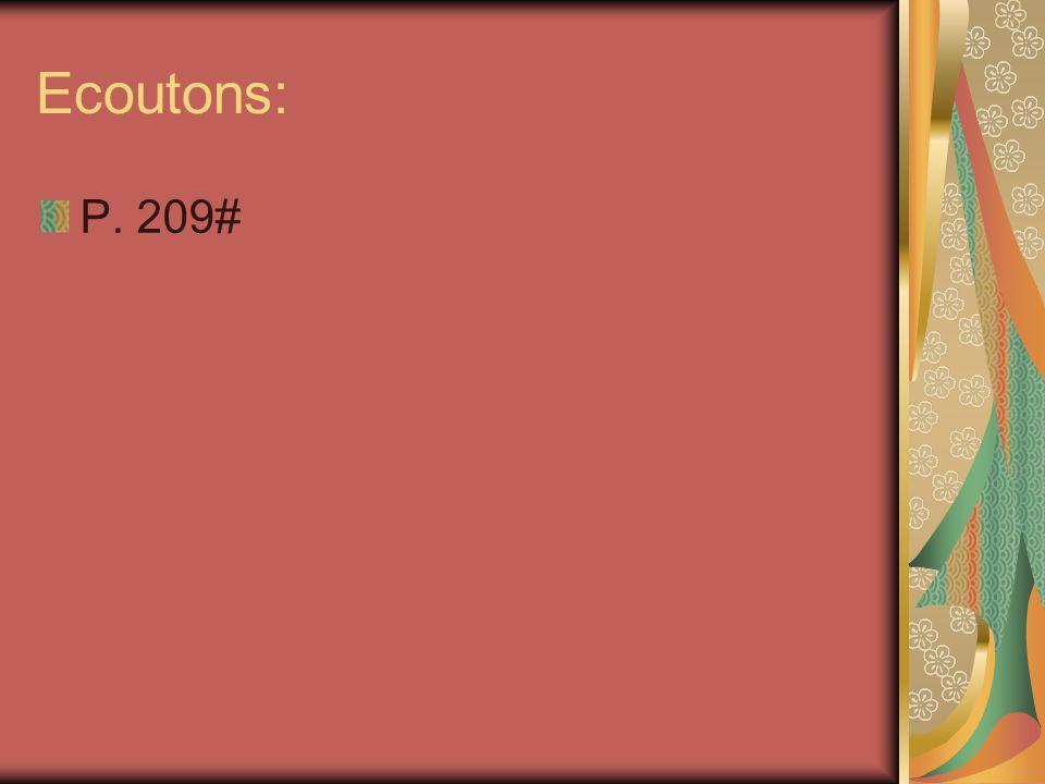 Ecoutons: P. 209#
