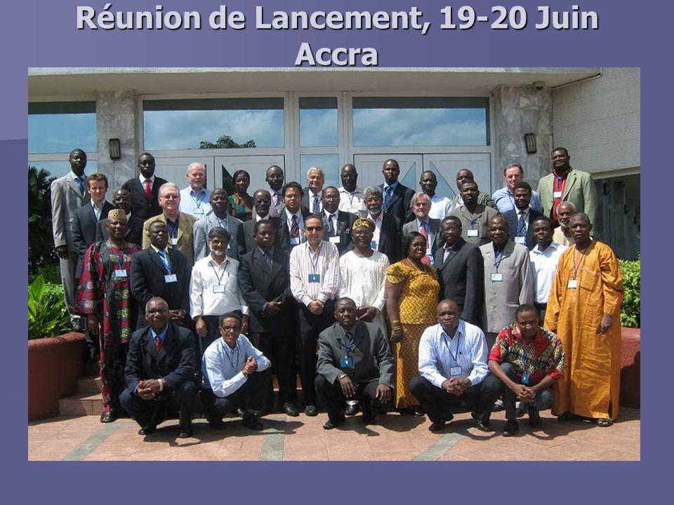 Réunion de Lancement, 19-20 Juin Accra