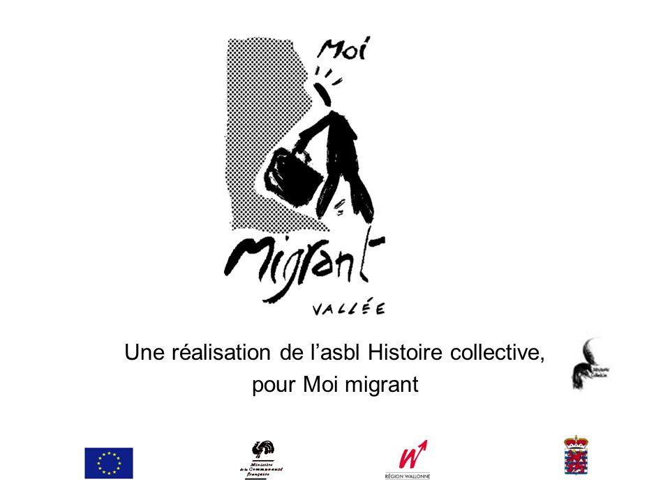 Une réalisation de lasbl Histoire collective, pour Moi migrant