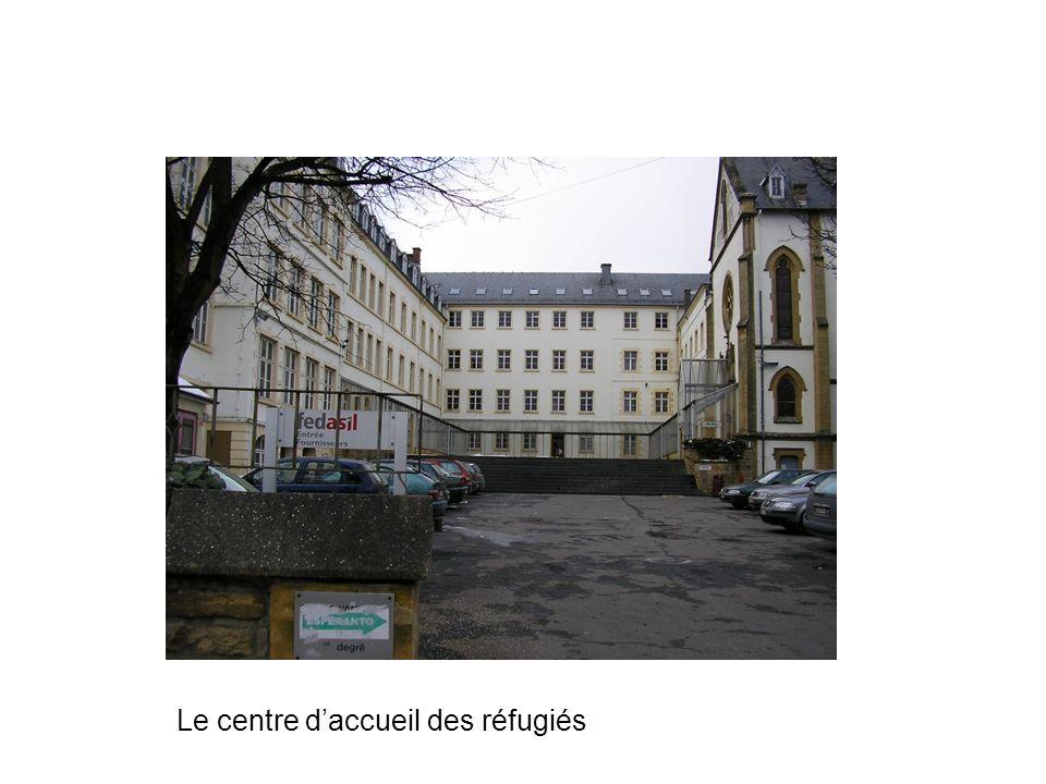Le centre daccueil des réfugiés