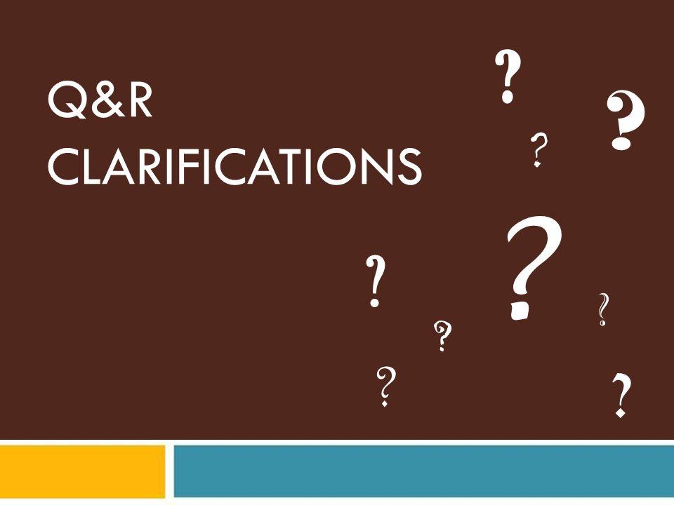 Q&R CLARIFICATIONS