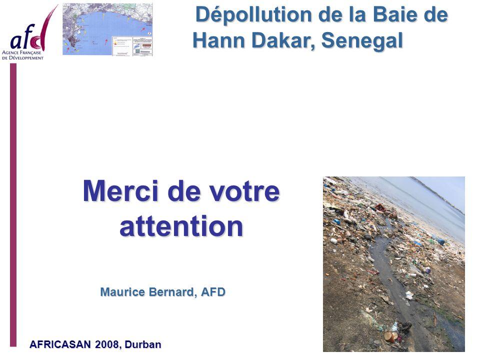 AFRICASAN 2008, Durban Page 14 Dépollution de la Baie de Hann Dakar, Senegal Maurice Bernard, AFD Merci de votre attention