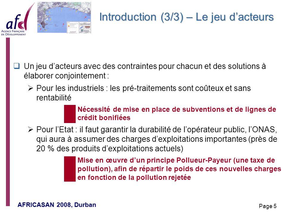 AFRICASAN 2008, Durban Page 5 Introduction (3/3) – Le jeu dacteurs Un jeu dacteurs avec des contraintes pour chacun et des solutions à élaborer conjoi